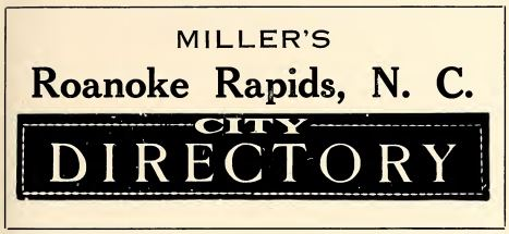 """Roanoke Rapids…where life may be lived enjoyably"""