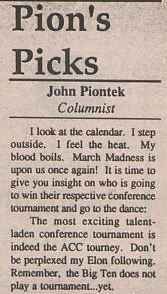 Elon's student newspaper sports columnist in 1994 brushes off criticism for focusing on the ACC tournament by noting Elon doesn't participate in any yet.