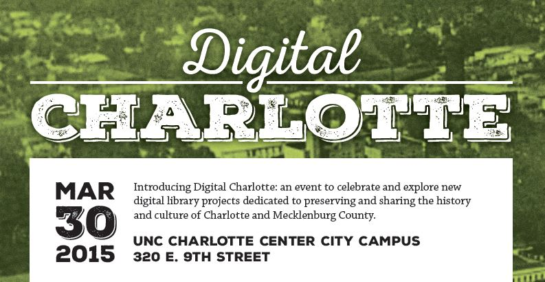 Digital Charlotte Event March 30 Celebrates Local Digital Libraries