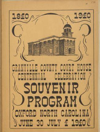 Granville County Court House Centennial