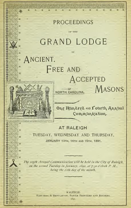 Proceedings of the Grand Lodge of Ancient, Free and Accepted Masons of North Carolina [1891]