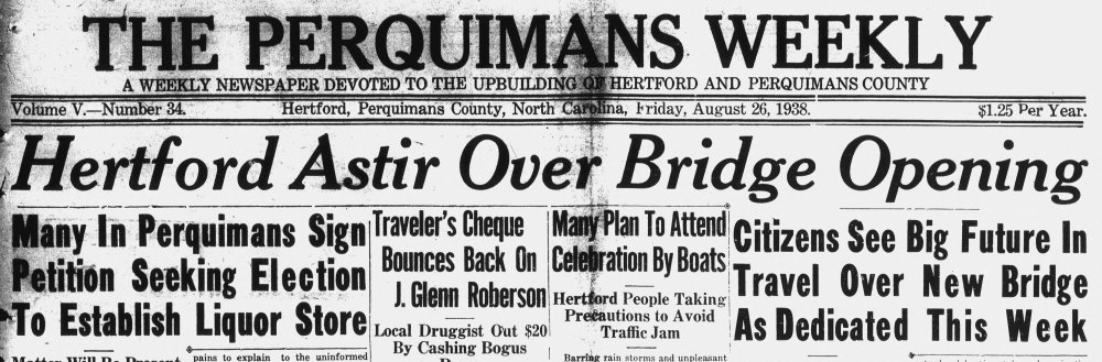 Headline from August 26, 1938 issue of The Perquimans Weekly