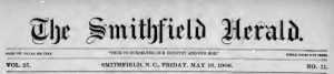 More Issues of The Smithfield Herald from 1901-1911 Available