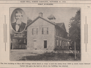 Image of the first building at Mars Hill College and Edward Carter who donated the land for the building from the October 27, 1934 issue of The Hilltop.