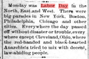 """Monday was Labor Day in the North, East, and West."""