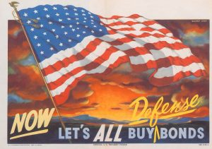 """Now Let's ALL buy defense bonds"" ad with large american flag"