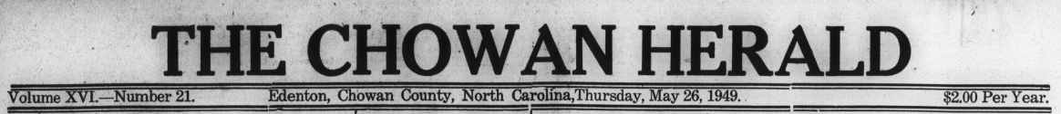 The Chowan Herald, May 26, 1949