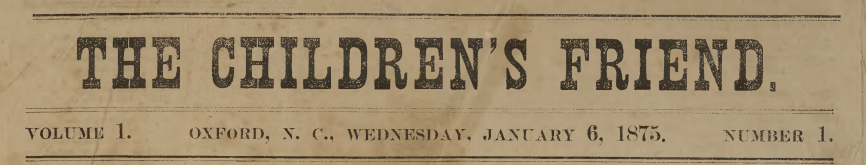 The Children's Friend, January 6, 1875