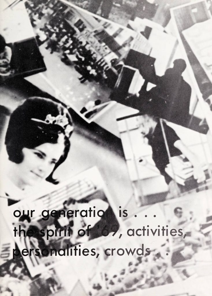 "Page from a yearbook that says ""our generation is the spirit of '69, activities, personalities, crowds"