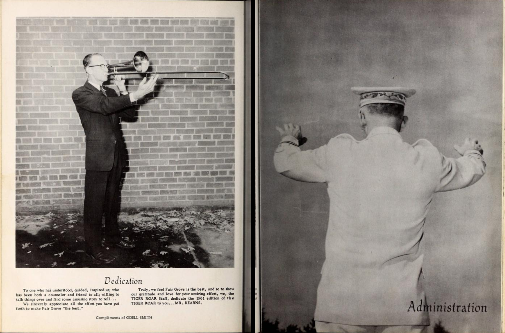 "Two-page layout from the 1961 Fair Grove High School yearbook, Tiger Roar. The left page is a dedication to Mr. Kearns, who is photographed playing a brass instrument. The right page is a photo of the back of a conductor with the text ""administration""."