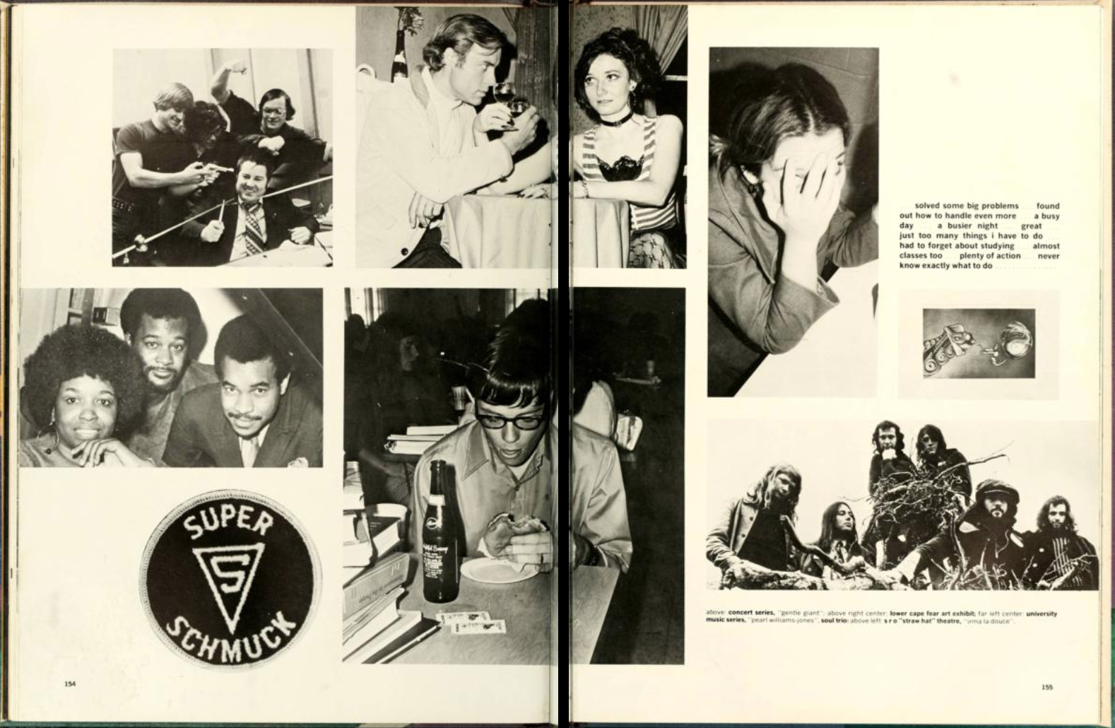 "Two-page spread of the 1973 University of North Carolina at Wilmington yearbook, Fledgling. These two pages show candid photos from various events around the university as well as a patch that reads ""super schmuck""."