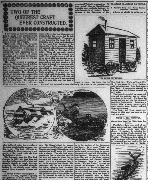 """Clipping of a page with articles on """"Two of the Queerest Craft Ever Constructed"""", """"Travelling In a House on Wheels"""", and """"Riding a Sea Monster"""". Printed images accompany the text."""