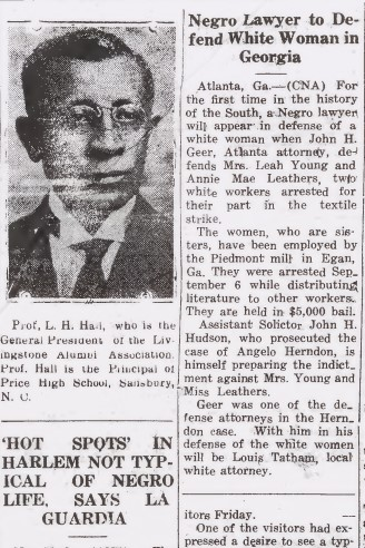 "Clipping from the front page of The Charlotte Post. The headlines include ""Negro Lawyer to Defend White Woman in Georgia"" and ""'Hot Spots' In Harlem Not Typical of Negro Life, Says La Guardia"". There is also a photo of Professor L.H. Hall."