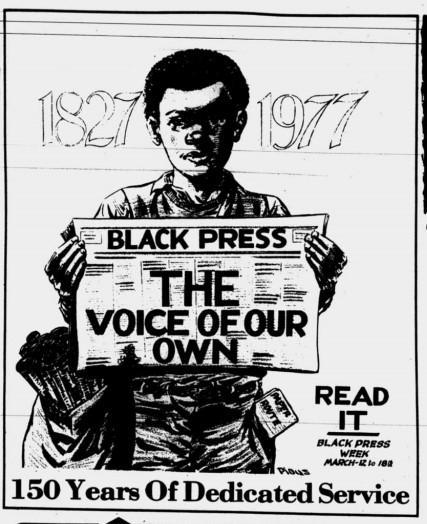"Clipping from a page of The Charlotte Post. The image shows a Black child holding a newspaper that states ""Black Press: The Voice of Our Own"". Below the child is ""150 Years of Dedicated Service"" while text to the right of the child reads ""Read it: Black Press Week March 12 to 18"". 1827 and 1977 are shown behind the child's head."