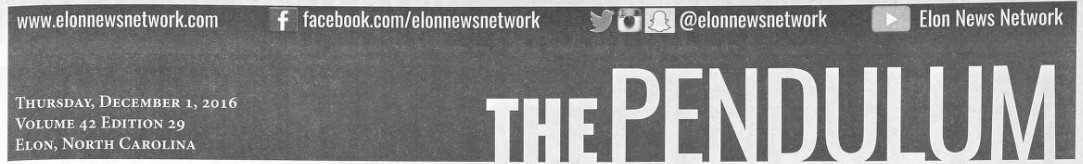 Masthead for The Pendulum. Other text details social media platforms for the Elon News Network and the date: Thursday, December 1, 2016, Volume 42, Edition 29, Elon, North Carolina.