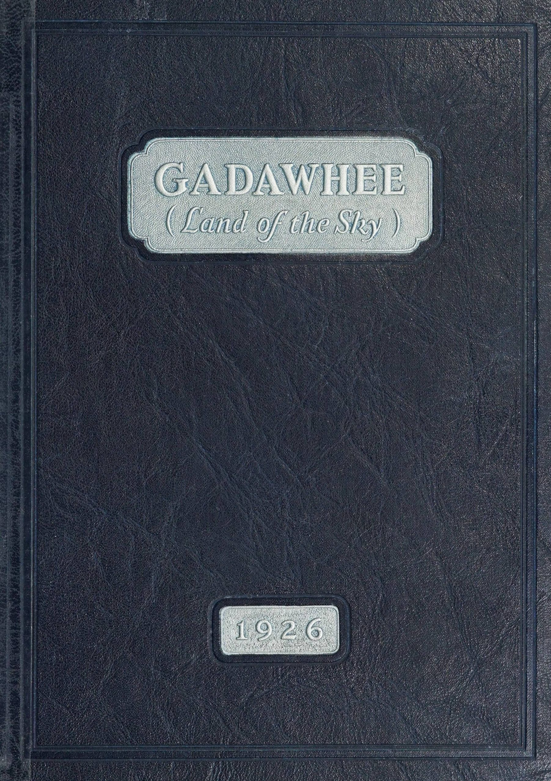 Cover of the Blue Ridge School for Boys 1926 yearbook, Gadawhee (Land of the Sky).