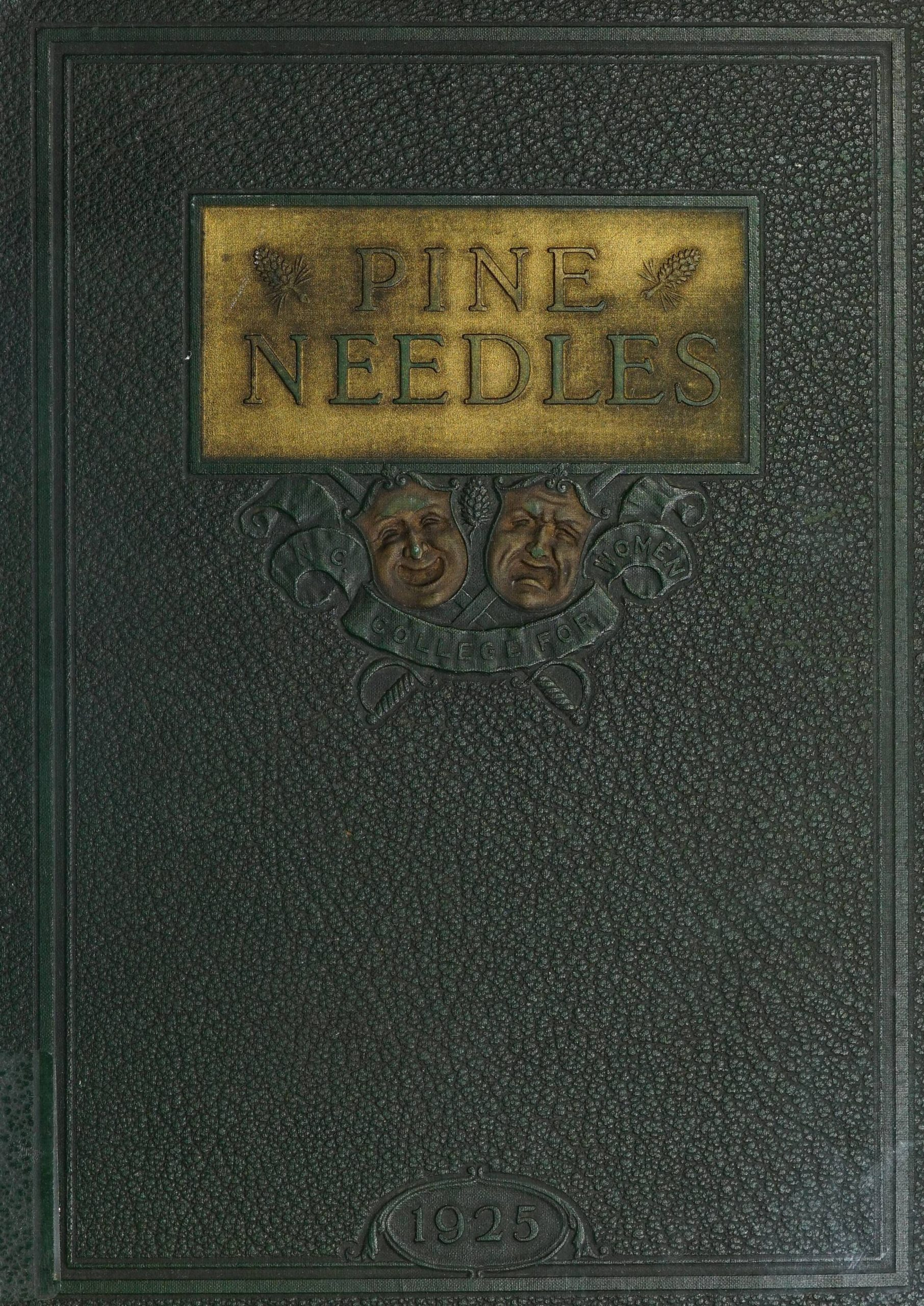 Pine Needles 1925 cover. Below the title are happy and sad drama masks.