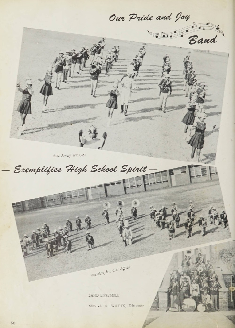 Three pictures of a marching band - two on the field, and one of the members posing on the steps of the school.