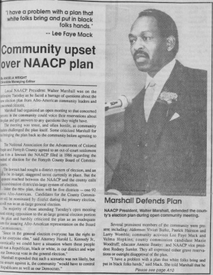 "Clipping of a front page article from the Winston-Salem Chronicle. The article is titled ""Community Upset Over NAACP Plan"" and features a photo to the right of Walter Marshal at a microphone. A quote at the top of the page reads, ""I have a problem with a plan that white folks bring and put in black folks hands."" -- Lee Faye Mack."
