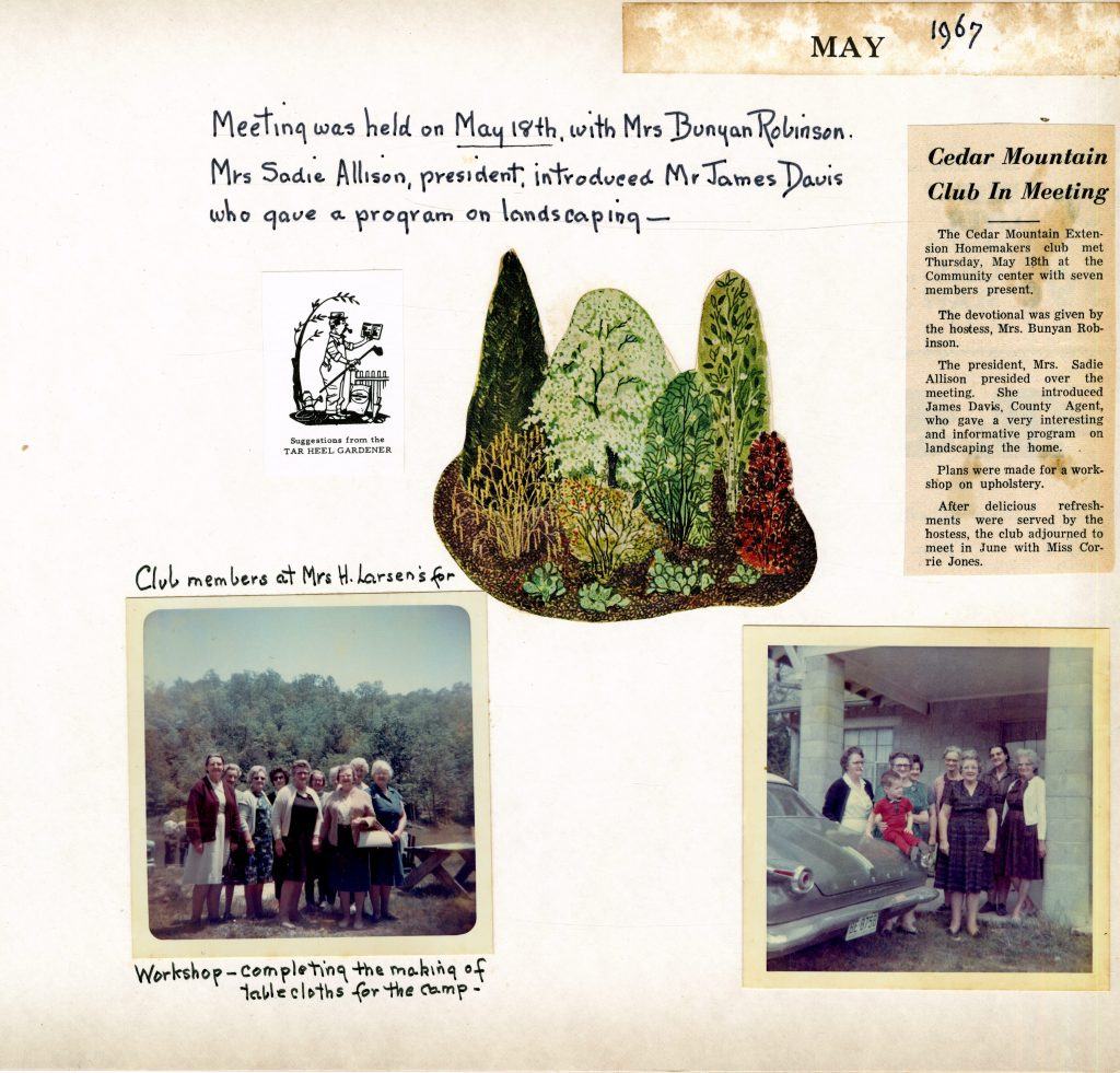 """A page from the Cedar Mountain Extension Homemakers Club Scrapbook [1966-1967]. It documents the meeting held on May 18th. Held at the community center, the club members listened to a program on landscaping in the home. The page has a newspaper clipping of the event, two color photos of the members at the club, a clipping of a magazine of trees and plants, and a small, black-and-white illustration of a gardener that reads """"Suggestions from the TAR HEEL GARDENER""""."""