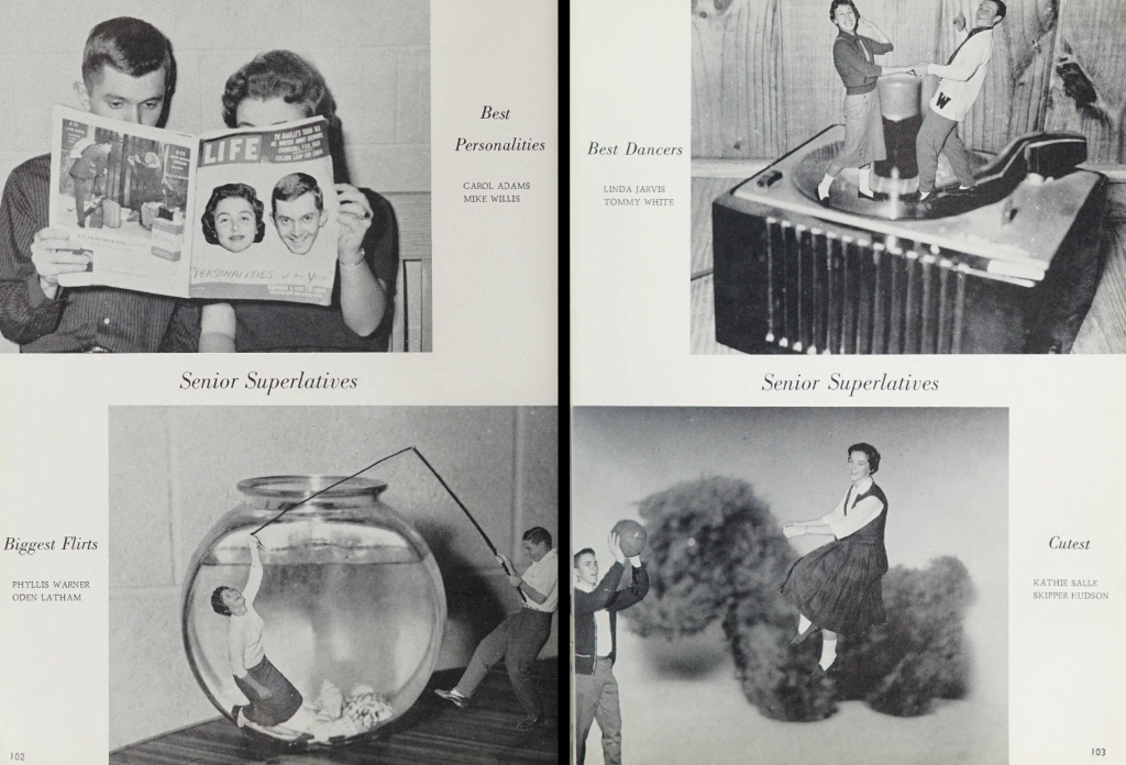 Two pages from the senior superlatives page. Clockwise from top left: Best Personalities, Carol Adams and Mike Willis, the black and white photo shows them reading Life magazine with their faces on the cover; Best Dancers, Linda Jarvis and Tommy White, the edited black and white photo shows them dancing on a turntable; Biggest Flirts, Phyllis Warner and Oden Latham, the edited black and white photo shows Phyllis in a fishbowl while Oden fishes them out; Cutest, Kathie Salle and Skipper Hudson, the edited black and white photo shows Kathie riding a stuffed dog toy and Skipper poised to shoot with a basketball in his hand.
