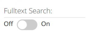 """Off and on toggle button with the title """"Fulltext Search"""""""