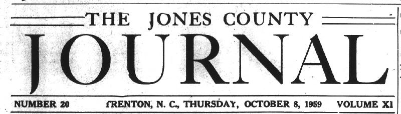 The Jones County Journal masthead, Number 20, Trenton, N.C., Thursday, October 8, 1959, Volume XI