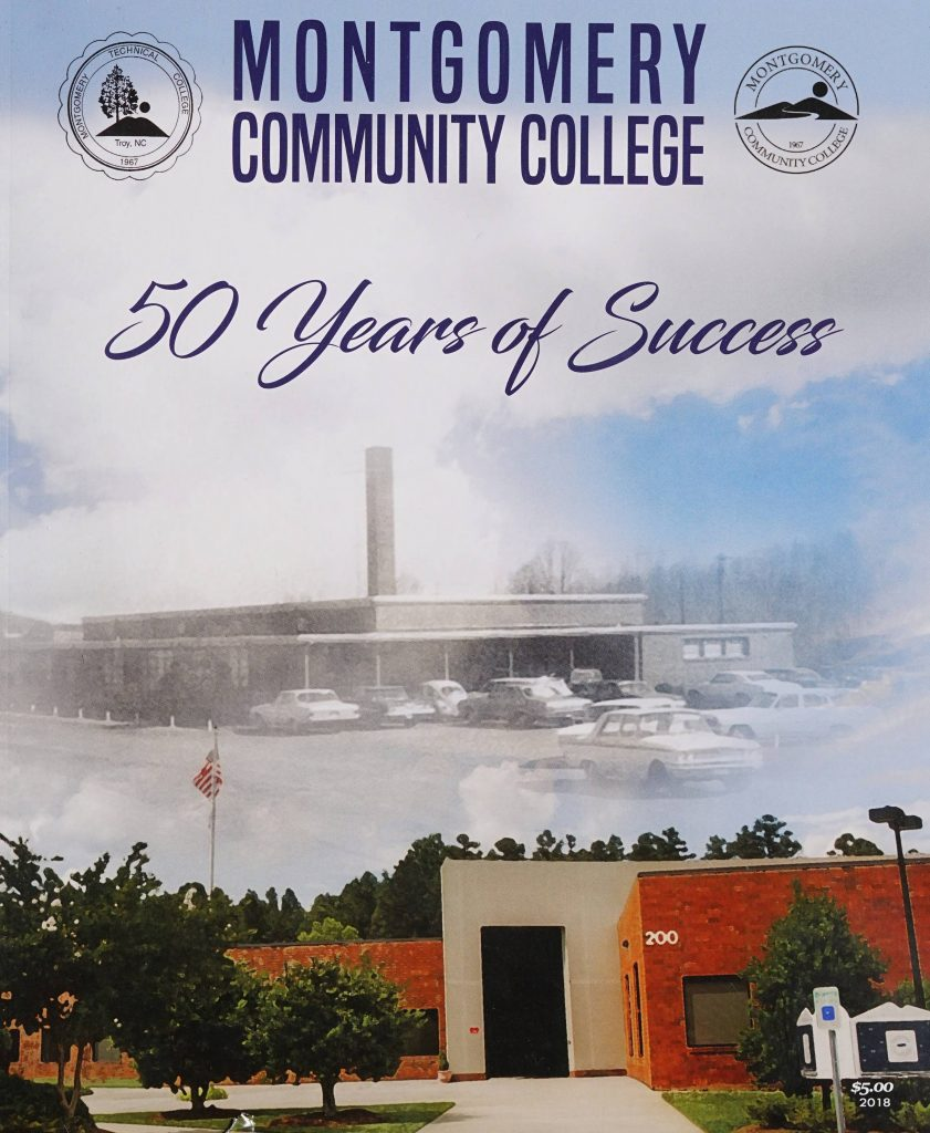 Montgomery Community College: 50 years of Success cover. There is an image of the older campus in black and white with the newer building pictured on the bottom.