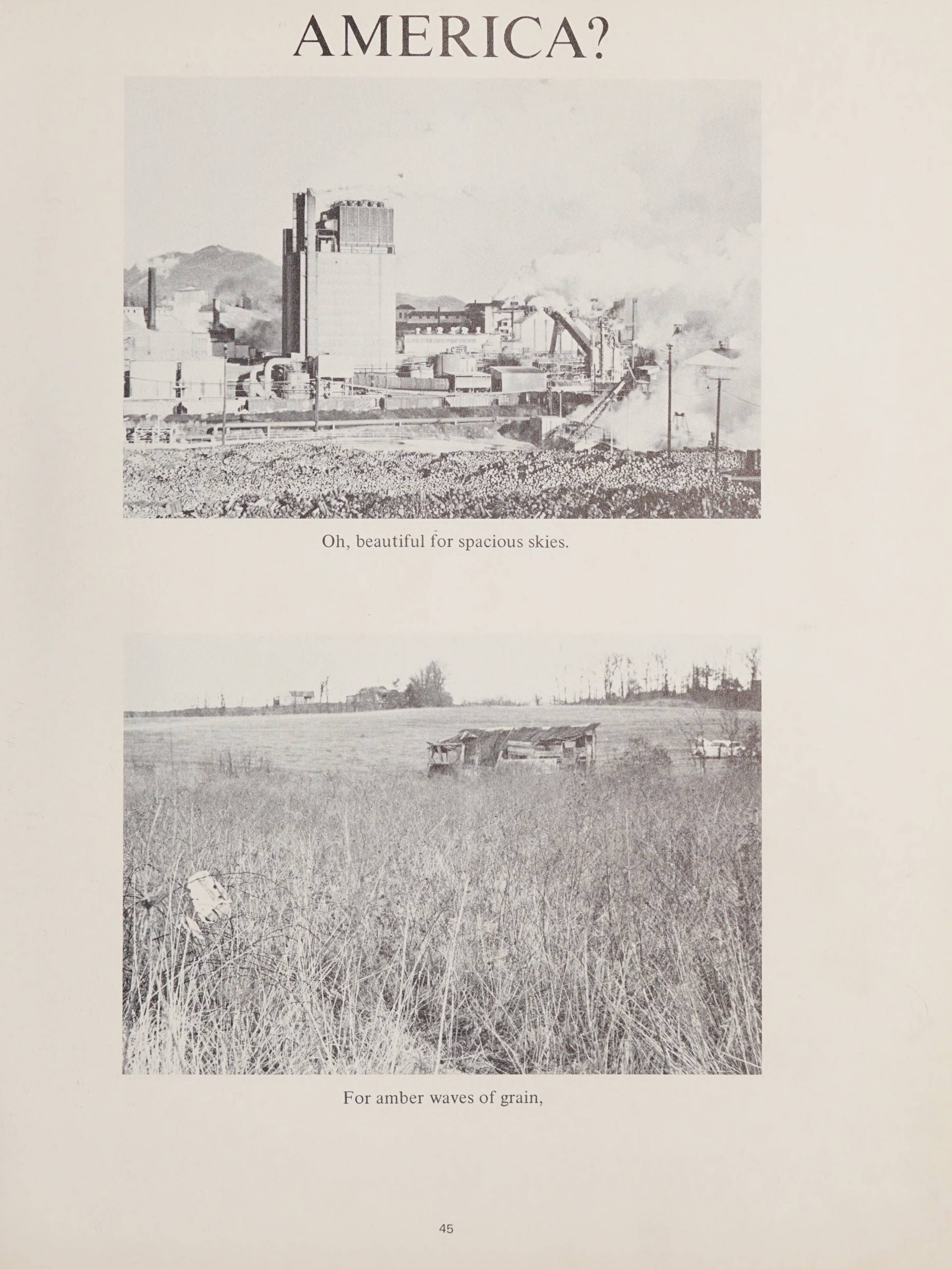 """A page titled """"America?"""" Two images which show a factory and a field. Under the picture of the factory the caption says, """"Oh, beautiful for spacious skies."""" Under the the field photo the caption reads """"For amber waves of grain."""""""