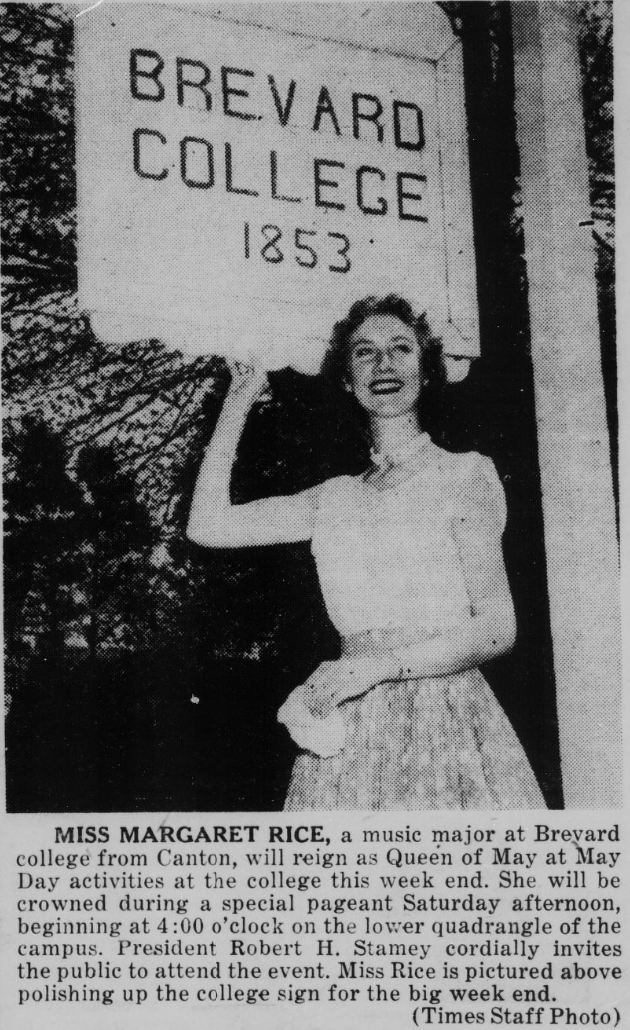 Picture of Margaret Rice in front of a Brevard College 1853 sign. The article details how be crowned as Queen of May.