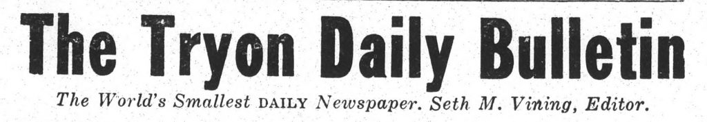 Black and white masthead for the Tryon Daily Bulletin